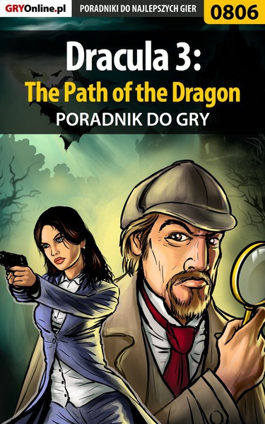 Dracula 3: The Path of the Dragon - poradnik do gry