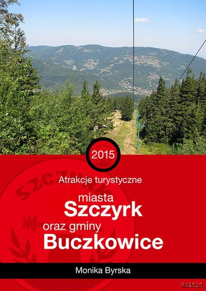 Atrakcje turystyczne miasta Szczyrk oraz gminy Buczkowice