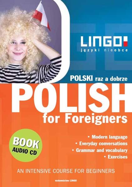 Polish for Foreigners. Polski raz a dobrze