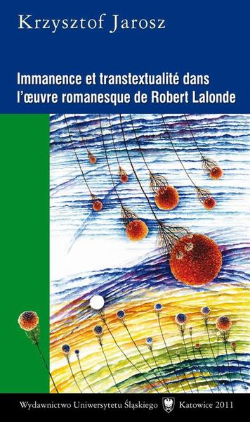 Immanence et transtextualité dans l'oeuvre romanesque de Robert Lalonde