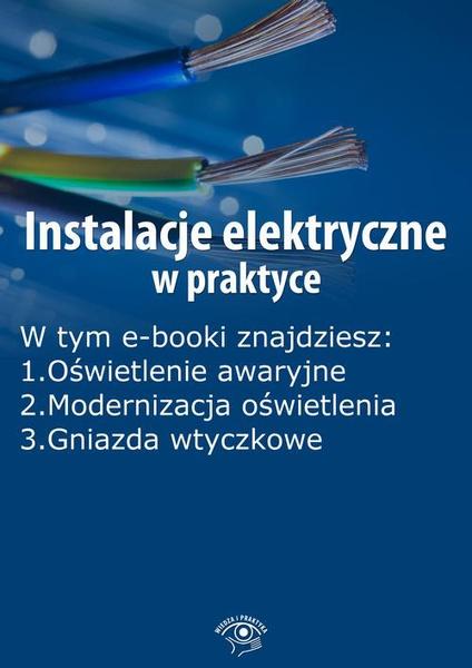 Instalacje elektryczne w praktyce, wydanie sierpień 2014 r.