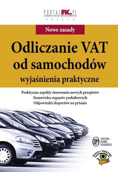Odliczanie VAT od samochodów - wyjaśnienia praktyczne