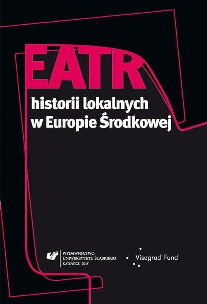 Teatr historii lokalnych w Europie Środkowej