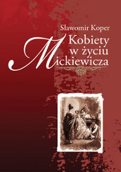 Kobiety w życiu Mickiewicza