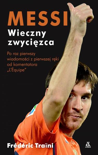 Messi wieczny zwycięzca
