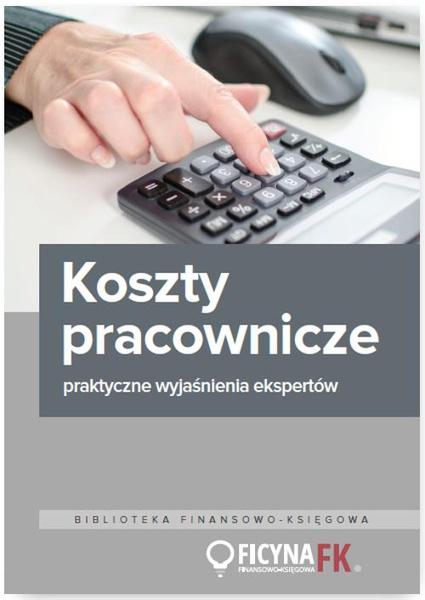 Koszty pracownicze – praktyczne wyjaśnienia ekspertów