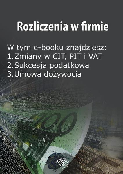 Rozliczenia w firmie, wydanie styczeń 2015 r.