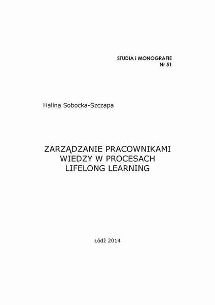Zarządzanie pracownikami wiedzy w procesach lifelong learning