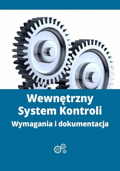 Wewnętrzny System Kontroli - wymagania i dokumentacja