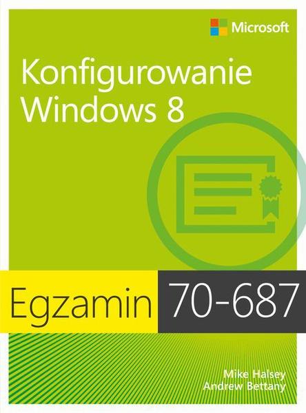 Egzamin 70-687 Konfigurowanie Windows 8