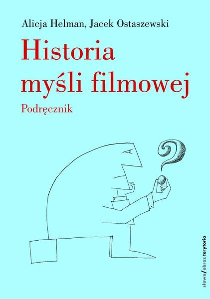 Historia myśli filmowej. Podręcznik