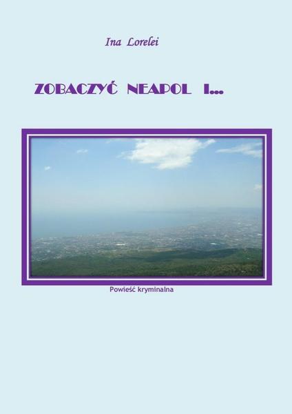 Zobaczyć Neapol i...