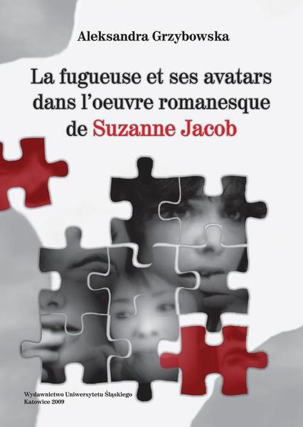 La fugueuse et ses avatars dans l'oeuvre romanesque de Suzanne Jacob