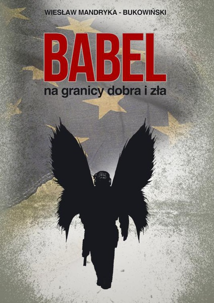 Babel, na granicy dobra i zła