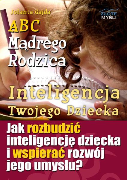 ABC Mądrego Rodzica: Inteligencja Twojego Dziecka