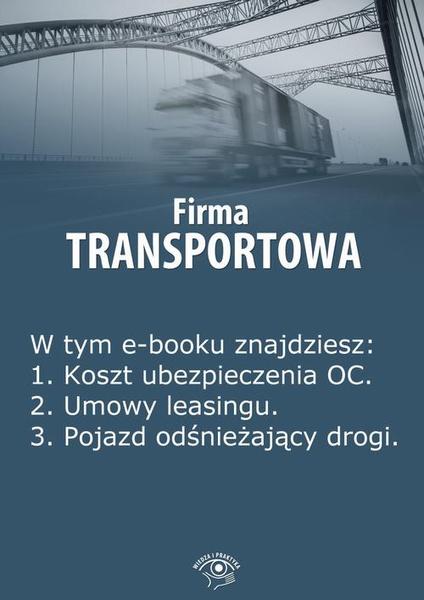 Firma transportowa. Wydanie styczeń 2014 r.