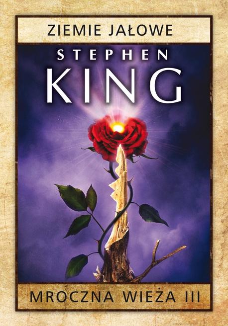 Mroczna Wieża III: Ziemie jałowe - Stephen King