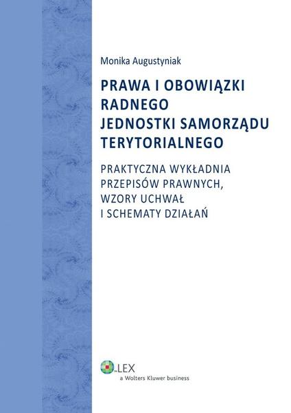 Prawa i obowiązki radnego jednostki samorządu terytorialnego
