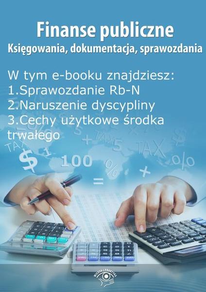 Finanse publiczne. Księgowania, dokumentacja, sprawozdania, wydanie kwiecień 2014 r.