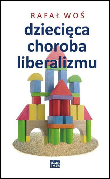 Dziecięca choroba liberalizmu