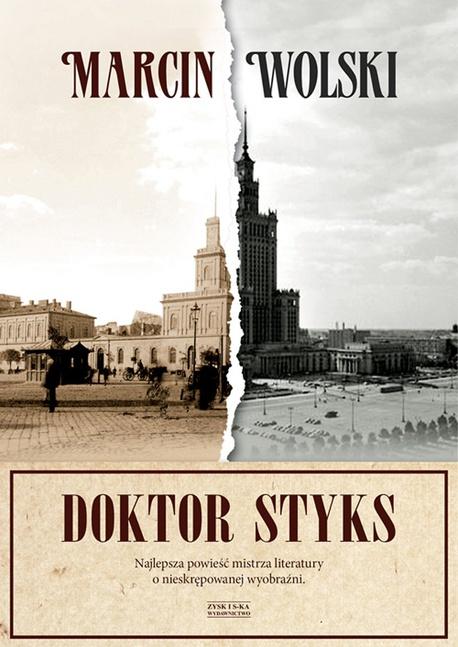 Doktor Styks - Marcin Wolski