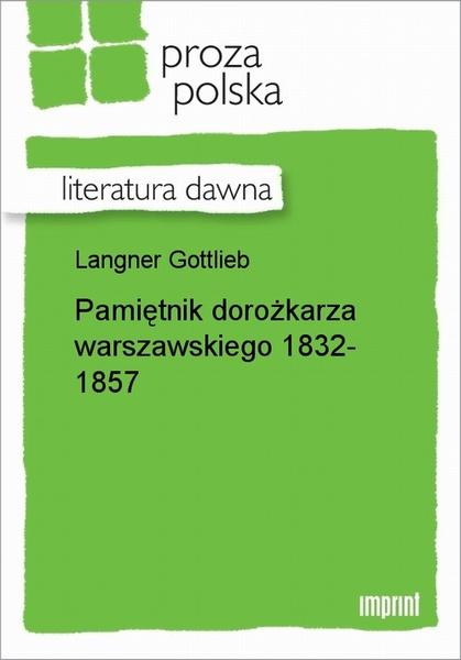 Pamiętnik dorożkarza warszawskiego 1832-1857