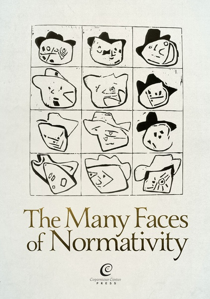 The Many Faces of Normativity