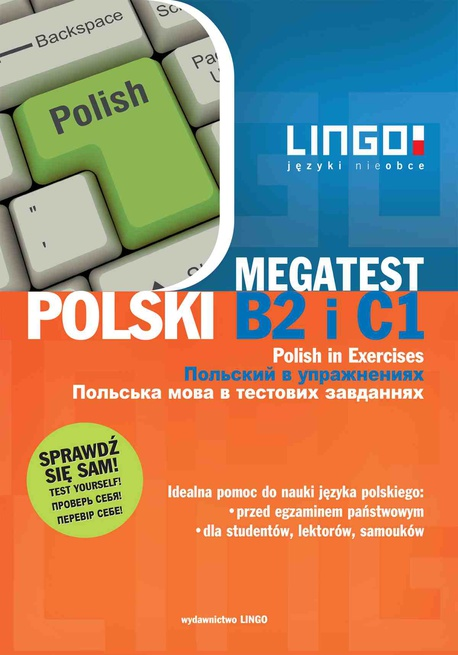 Polski B2 i C1. Megatest. Polish B2 and C1 in Exercises - Stanisław Mędak