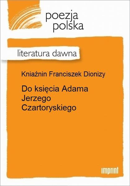 Do księcia Adama Jerzego Czartoryskiego