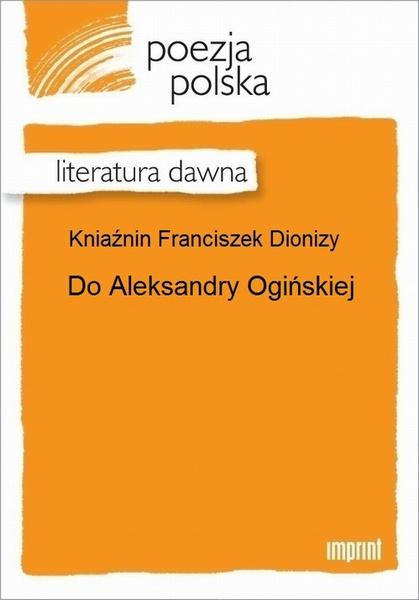 Do Aleksandry Ogińskiej