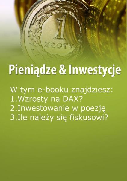 Pieniądze & Inwestycje, wydanie marzec 2016 r.