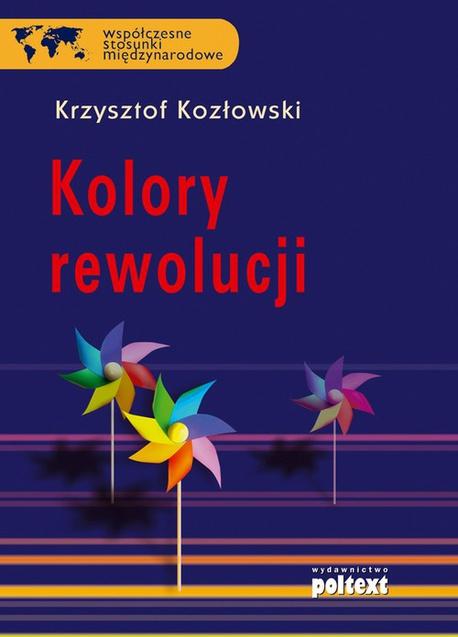 Kolory rewolucji - Krzysztof Kozłowski