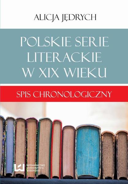 Polskie serie literackie w XIX wieku