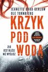 ebook Krzyk pod wodą - Jeanette Øbro Gerlow,Ole Tornbjerg