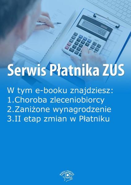 Serwis Płatnika ZUS, wydanie październik-listopad 2014 r.