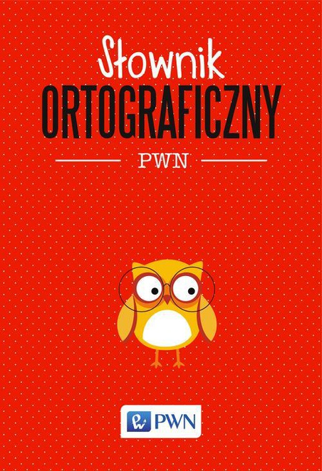 Słownik ortograficzny PWN - Lidia Drabik