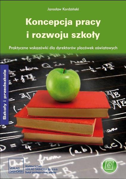 Koncepcja pracy i rozwoju szkoły
