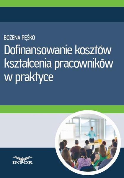 Dofinansowanie kosztów kształcenia pracowników w praktyce