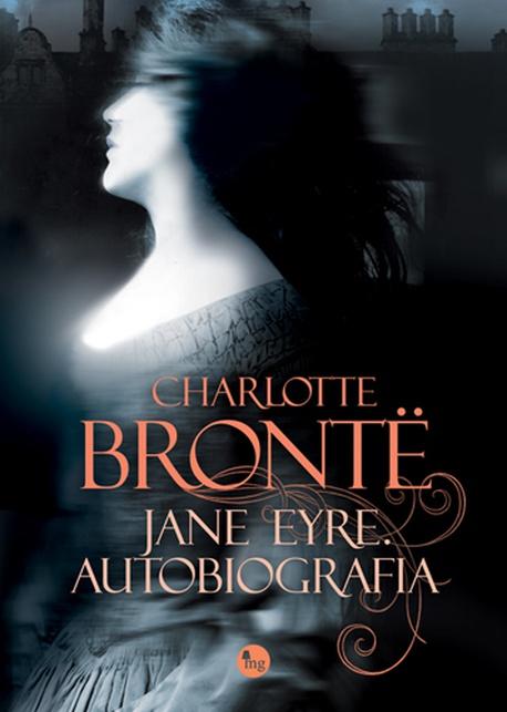 Jane Eyre. Autobiografia - Charlotte Bronte