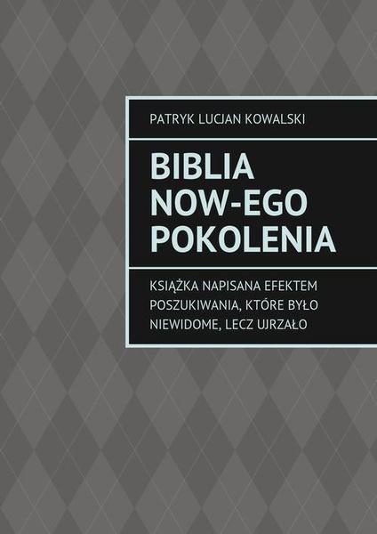 Biblia now-EGO pokolenia
