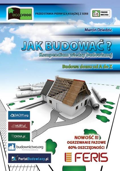 Jak budować? Kompendium wiedzy budowlanej