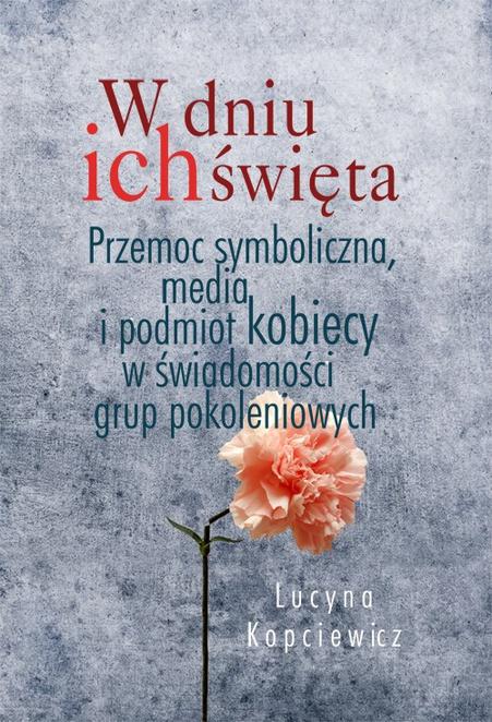 W dniu ich święta - Lucyna Kopciewicz