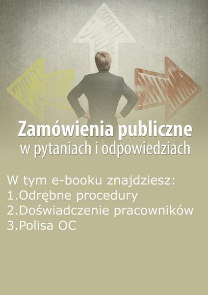 Zamówienia publiczne w pytaniach i odpowiedziach, wydanie maj 2014 r.