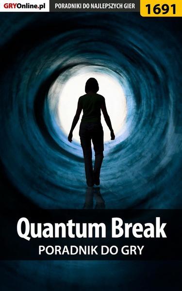 Quantum Break - poradnik do gry