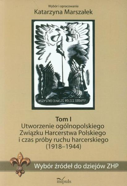 Wybór źródeł do dziejów ZHP Tom 1