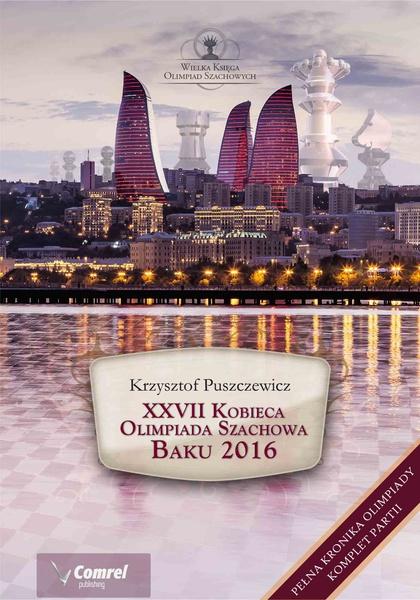 XXVII Kobieca Olimpiada Szachowa - Baku 2016