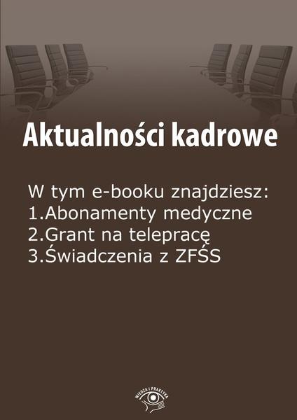 Aktualności kadrowe, wydanie sierpień 2014 r.