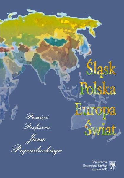 Śląsk - Polska - Europa - Świat