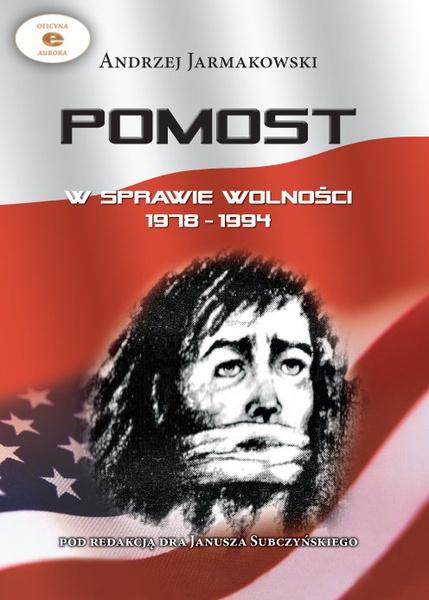 POMOST w sprawie wolności 1978-1994
