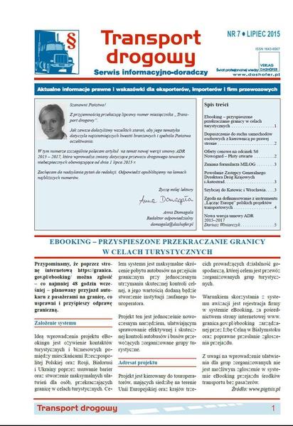 Transport drogowy. Aktualne informacje prawne i wskazówki dla eksporterów, importerów i firm przewozowych. Nr 7/2015